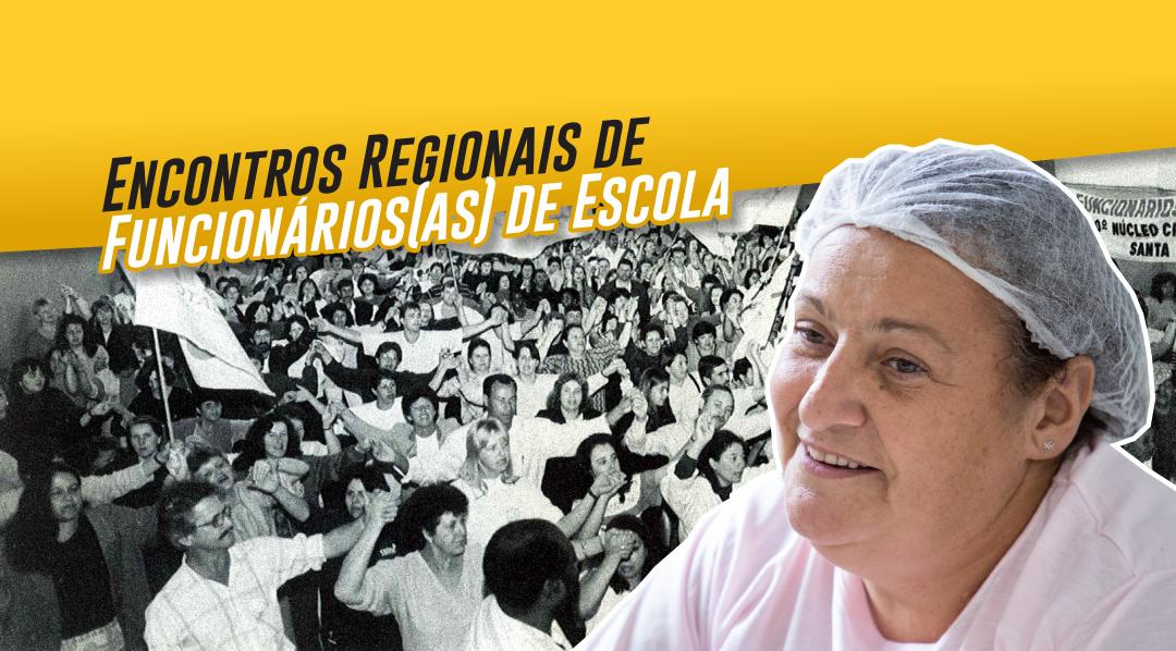 Encontros Regionais do Coletivo dos Funcionários de Escola iniciam nesta quinta, dia 16